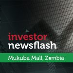 Investor Newsflash - Mukuba Mall, Zambia